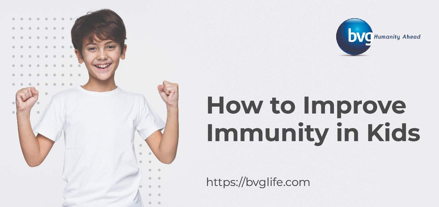 Improve Immunity in Kids